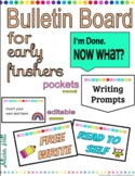 Bulletin Board for Early Finishers
