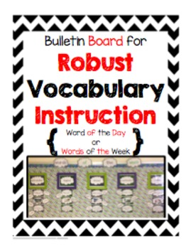 Bulletin Board for Robust Vocabulary Instruction - Black & Red