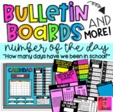 Bulletin Boards / How Many Days Have We Been in School? /