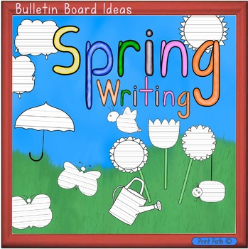 Bulletin Boards & Writing Centers: Spring or Easter