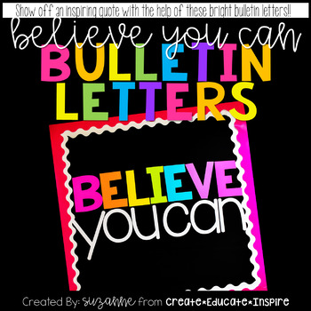 Bulletin Letters: BELIEVE YOU CAN