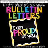 Bulletin Letters: I AM PROUD OF YOU