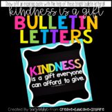 Bulletin Letters: KINDNESS IS A GIFT