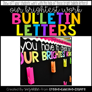 Bulletin Letters: OUR BRIGHTEST WORK
