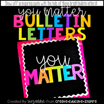 Bulletin Letters: YOU MATTER