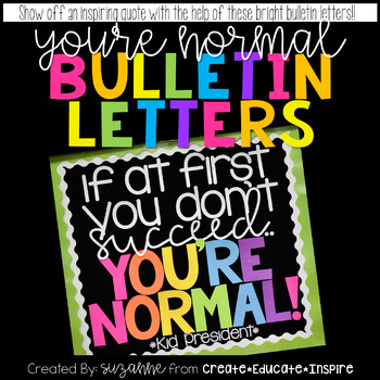 Bulletin Letters: YOU'RE NORMAL