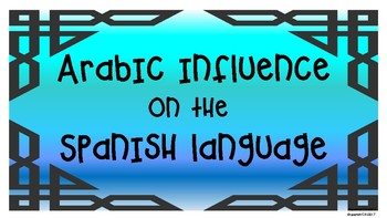 Bulletin board-signs -Arabic Influence on the Spanish language-print and use