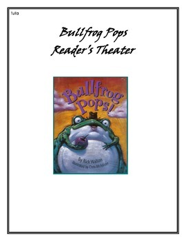 Bullfrog Pops Readers Theater