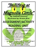 Bullfrog at Magnolia Circle Reading/Assessment 90 Page New & Improved CCSS Unit!