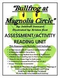 Bullfrog at Magnolia Circle Reading/Assessment 90 Page New