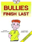 """""""Bullies Finish Last"""" - Character Education Series - Choosing Good Friends"""