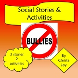 Bullies are Not Nice Social Stories, Activities and Pledge