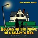 Bullies on the Prowl on a Hallow's Eve