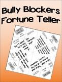 Bully Blockers Fortune Tellers