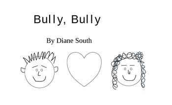 Bully, Bully