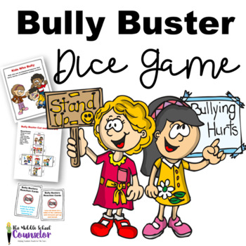 Bully Busters Dice Game