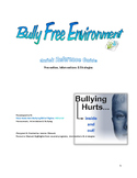 Bully Free Environment: Quick Reference Guide
