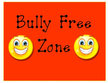 Bully Free Zone Signs