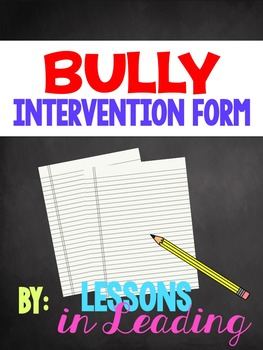 Bully Intervention Form