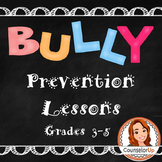 Bully Prevention Lessons Grades 3-5