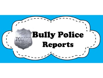 Bully Report Label