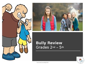 Bully Review Game Grades 2nd - 5th