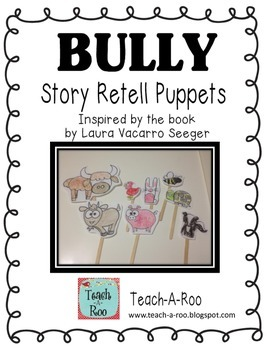 Bully Story Retelling Puppets by Teach-A-Roo {Freebie!}