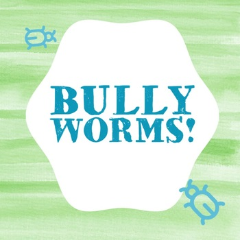 Bully Worms