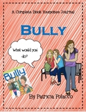 Bully by Patricia Polacco-A Complete Book Response Journal