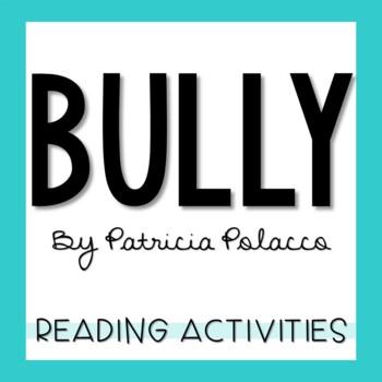 Bully by Patricia Polacco Story Unit