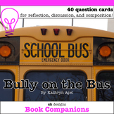 Bully on the Bus Discussion Question Cards