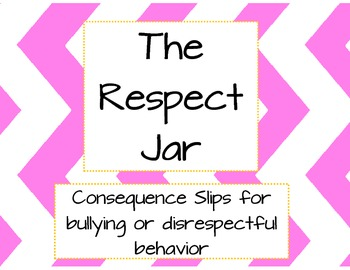 Bully/Respect Jar Consequence Slips