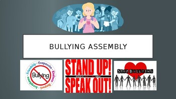Bullying Assembly/Lesson