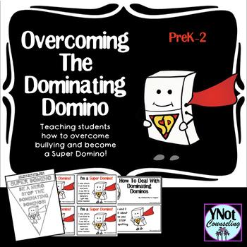 Bullying - Overcoming The Dominating Domino