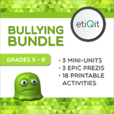 Bullying Middle School Bundle | Prezis and Printable Activities