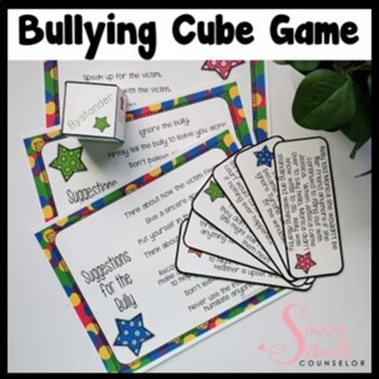 Bullying Cube Game- Savvy School Counselor