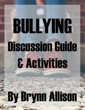 Bullying Discussion Guide & Activities