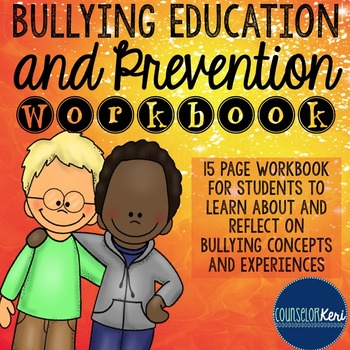Bullying Education and Prevention Workbook - Elementary Sc