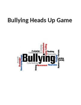 Bullying Heads Up Game