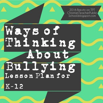 Bullying K12 Lesson Plan