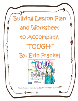 """Bullying Lesson to Accompany the book, """"TOUGH!"""" by Erin Frankel"""