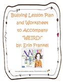 """Bullying Lesson to Accompany the book, """"WEIRD!"""" by Erin Frankel"""