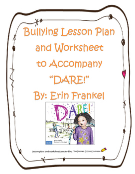"""Bullying Lesson to Accompany the book, """"DARE!"""" by Erin Frankel"""