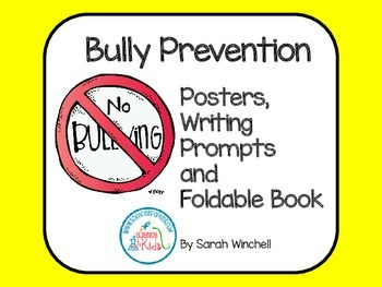 Bullying Prevention Posters and Writing Activities for Bully Proofing