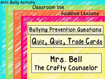 Bullying Prevention-Quiz, Quiz, Trade Cards