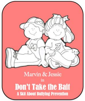 Bullying Prevention Skit 2 - Don't Take the Bait