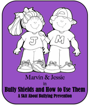 Bullying Prevention Skit - Bully Shields and How to Use Them
