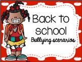 Bullying Scenarios -Back to school