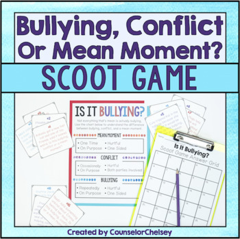 Bullying Scoot Game Activity: Bullying, Conflict Or Mean Moment?