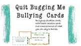 Bullying- Situations